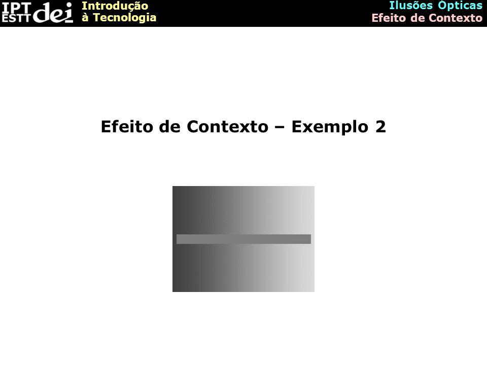 Efeito de Contexto – Exemplo 2