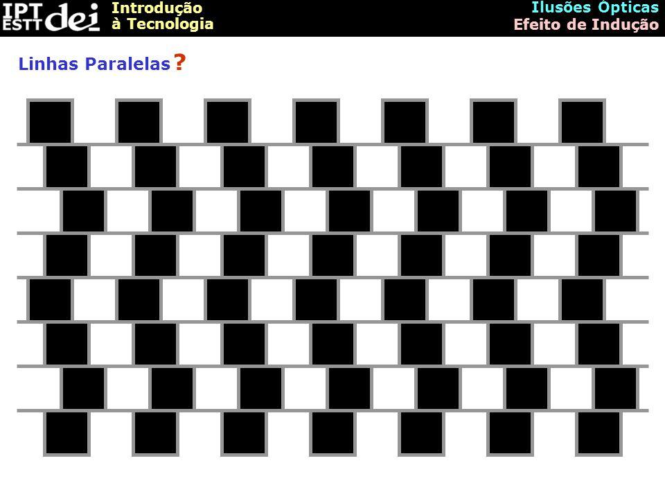 Ilusões Ópticas Efeito de Indução Linhas Paralelas