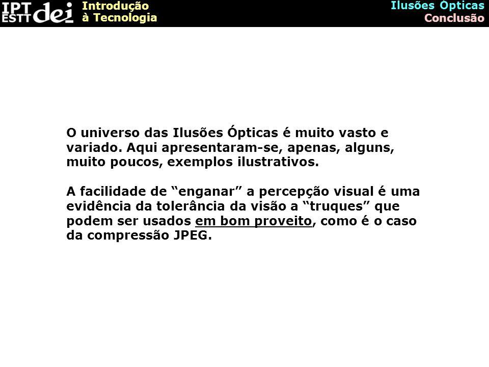 Ilusões Ópticas Conclusão.