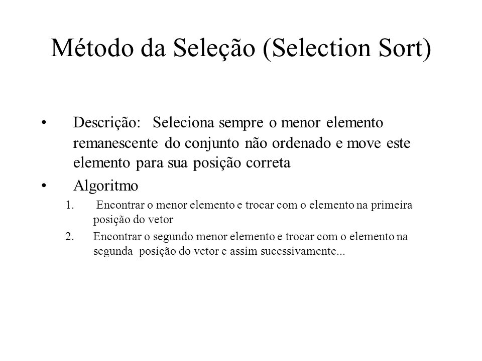 Método da Seleção (Selection Sort)