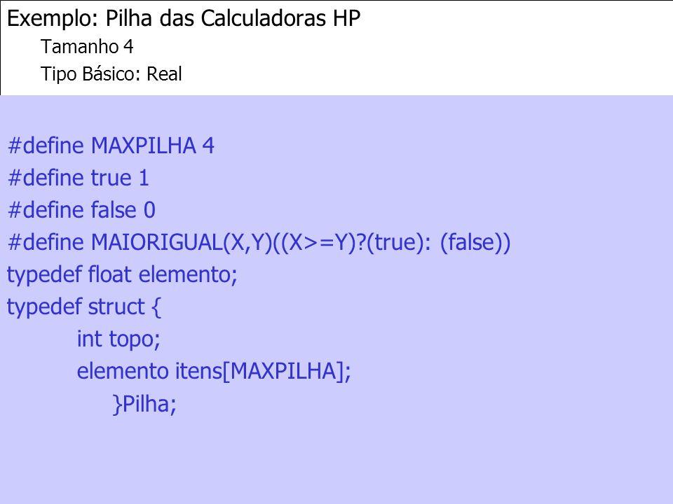 Exemplo: Pilha das Calculadoras HP