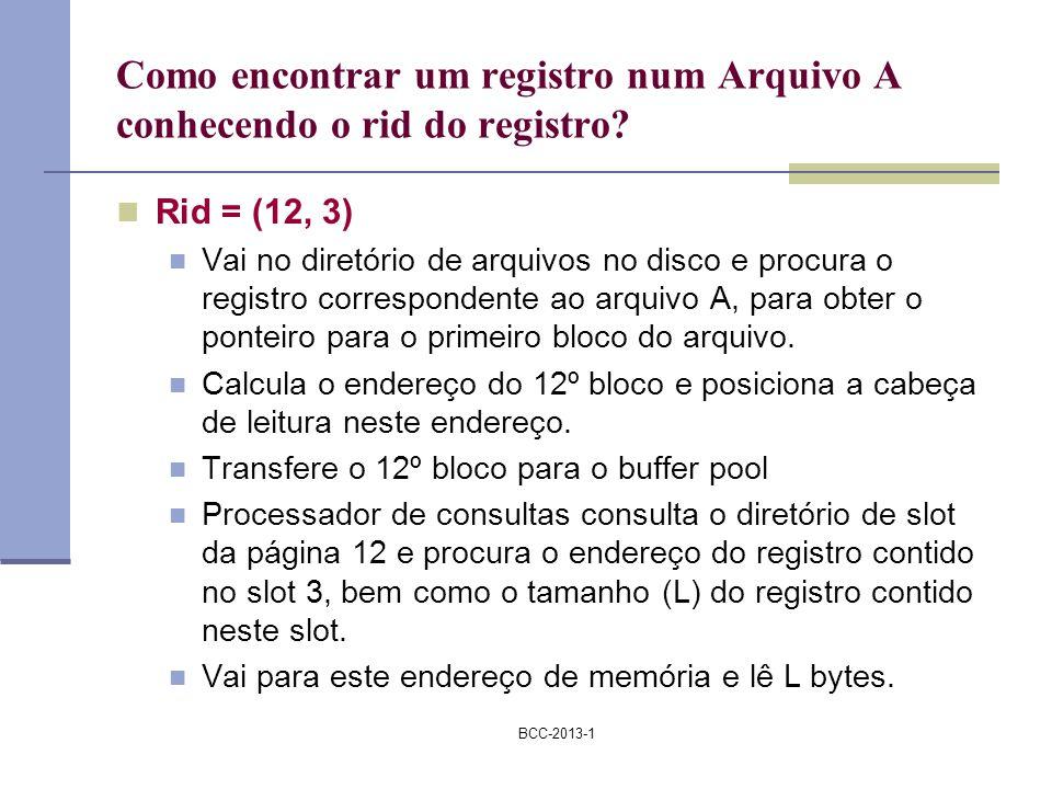 Como encontrar um registro num Arquivo A conhecendo o rid do registro