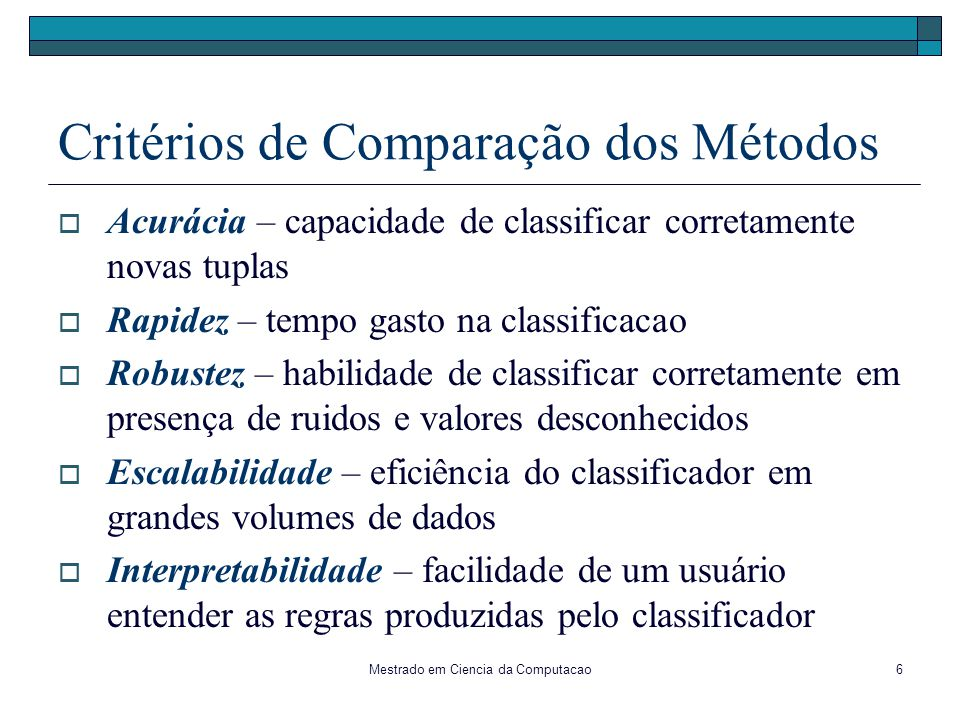 Critérios de Comparação dos Métodos