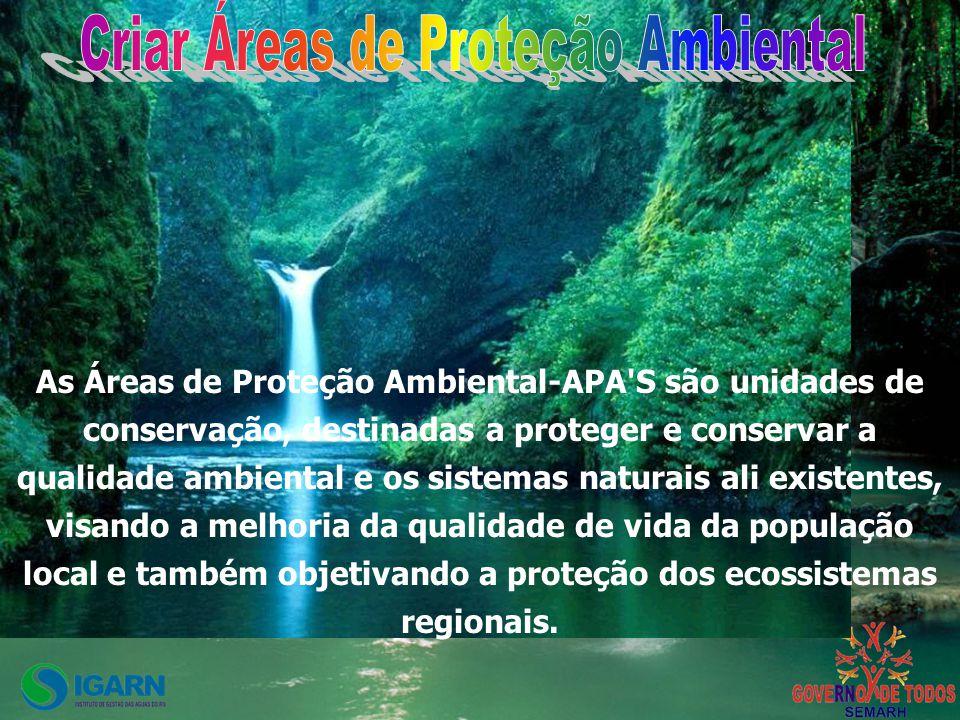 Criar Áreas de Proteção Ambiental