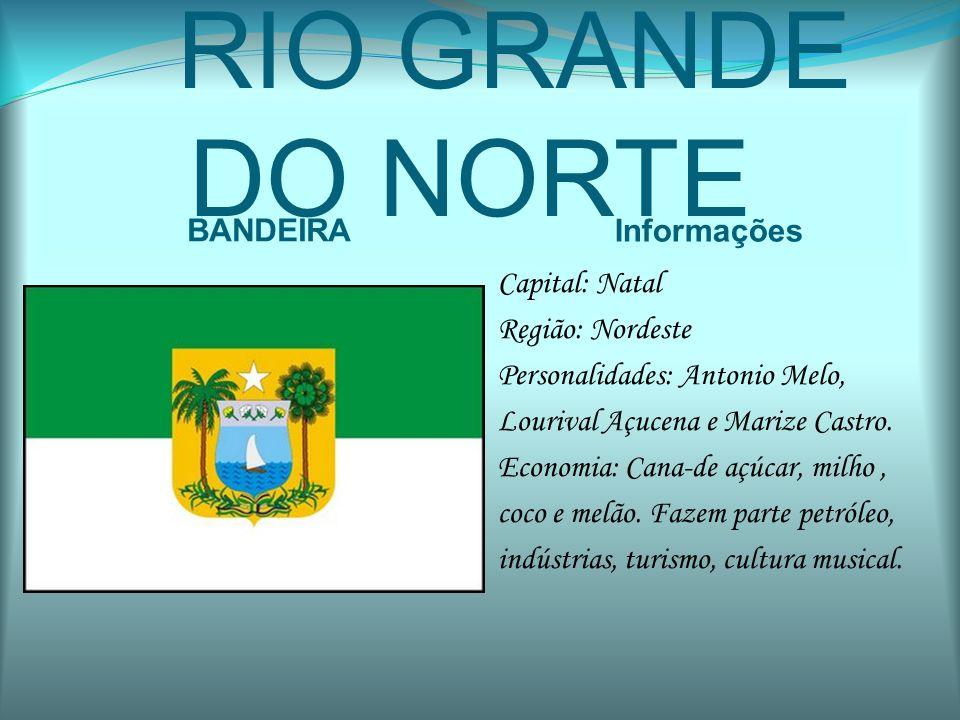 RIO GRANDE DO NORTE BANDEIRA Informações