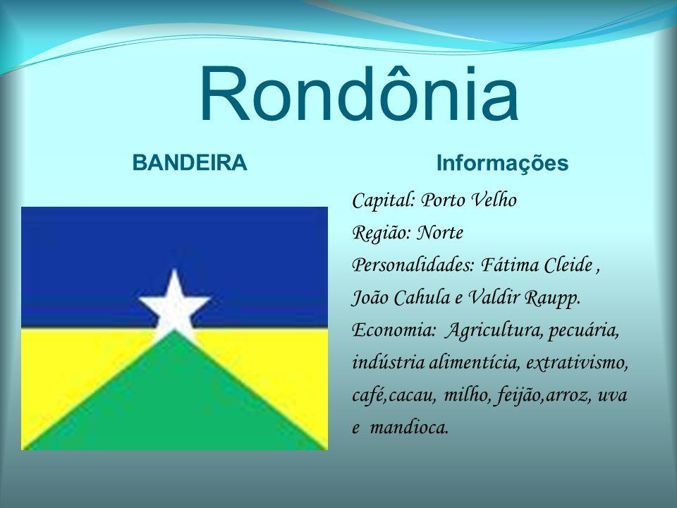 Rondônia BANDEIRA Informações