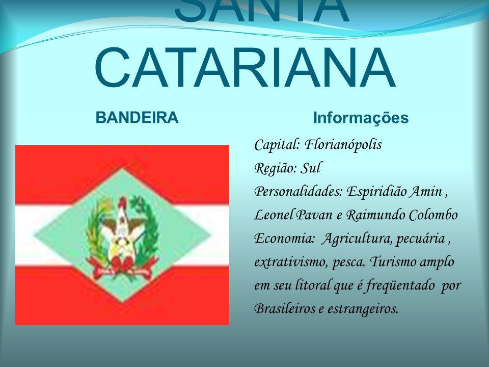 SANTA CATARIANA BANDEIRA Informações