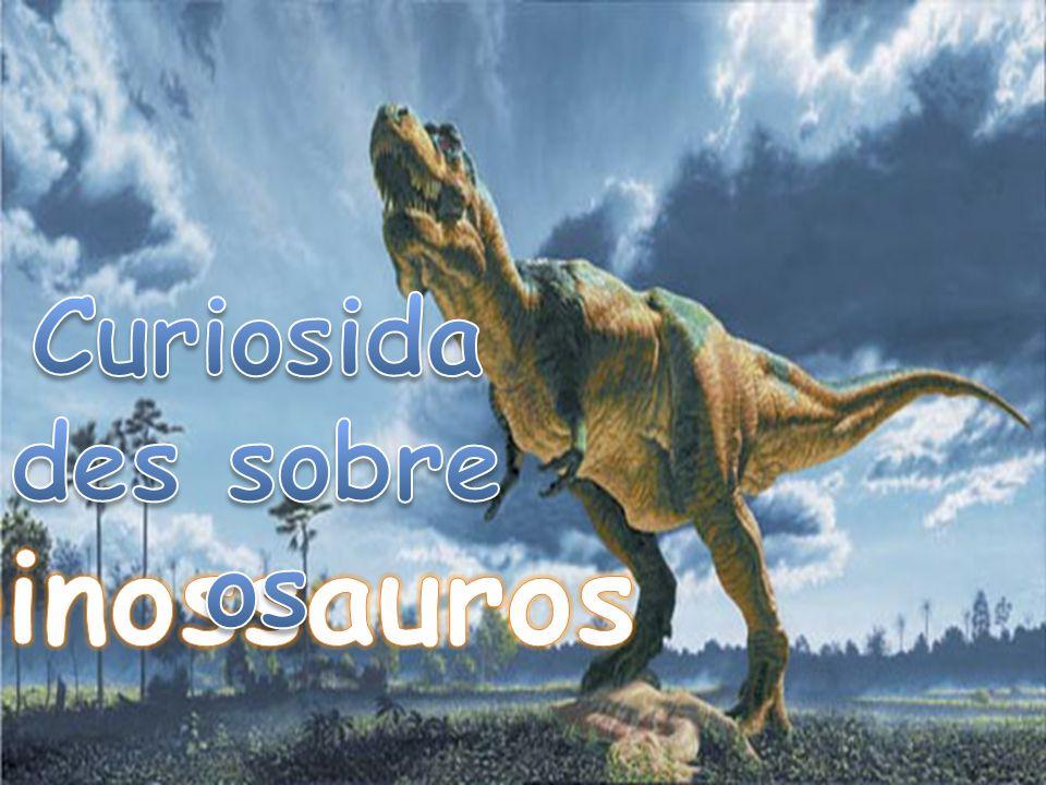 Curiosidades sobre os Dinossauros