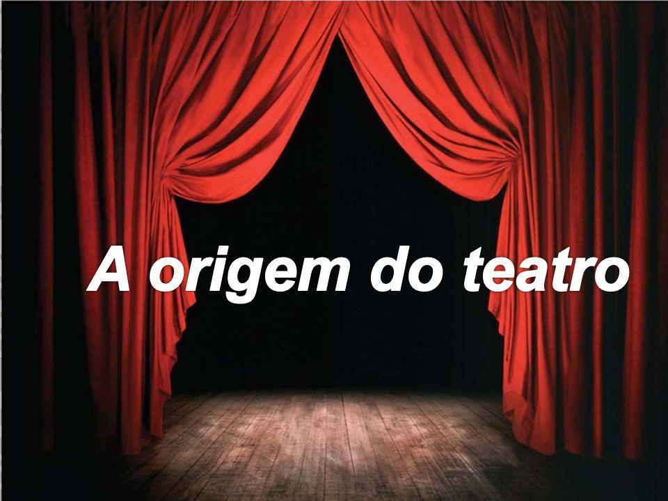 A origem do teatro