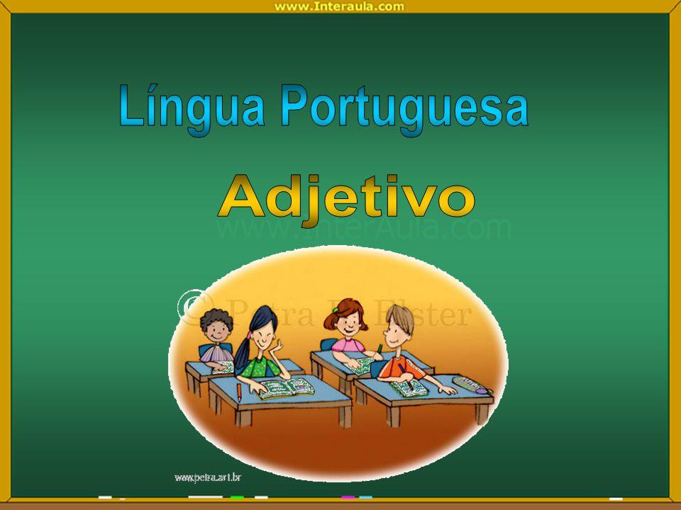 Língua Portuguesa Adjetivo