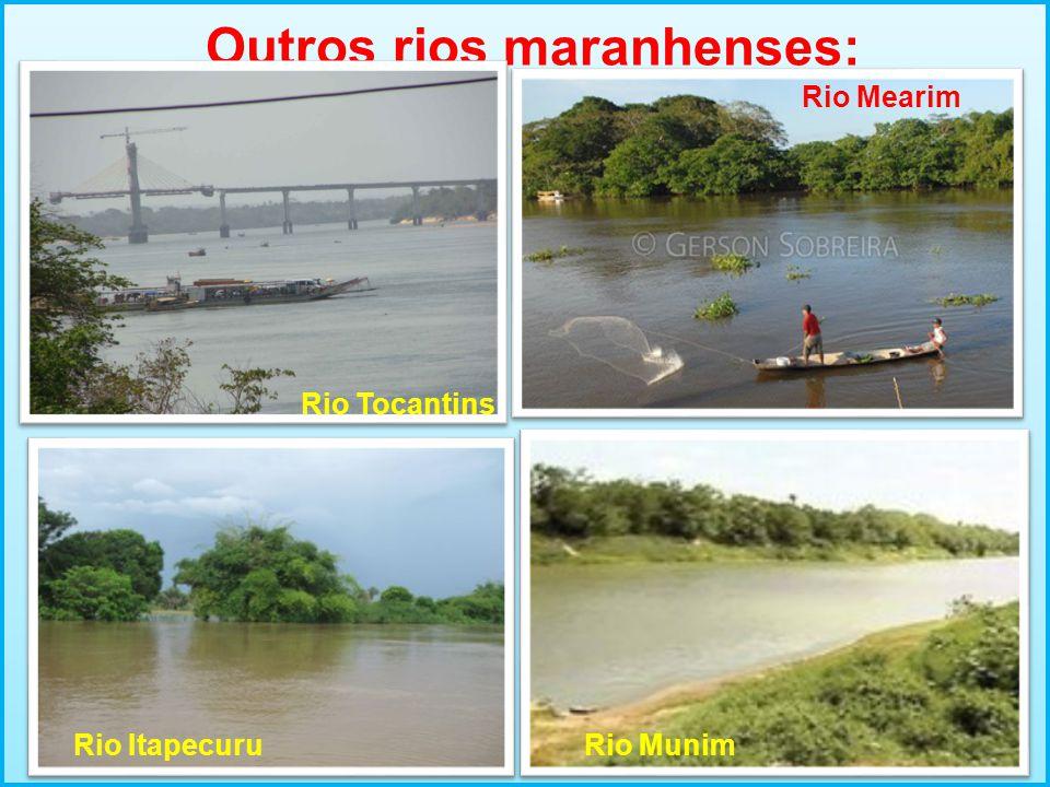 Outros rios maranhenses: