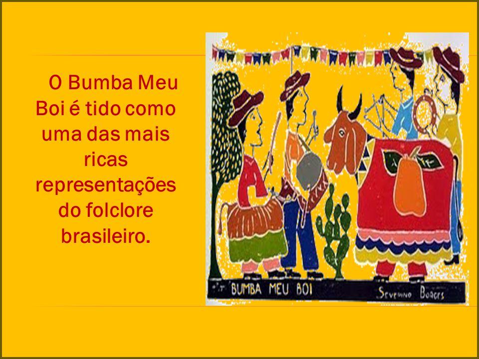 O Bumba Meu Boi é tido como uma das mais ricas representações do folclore brasileiro.