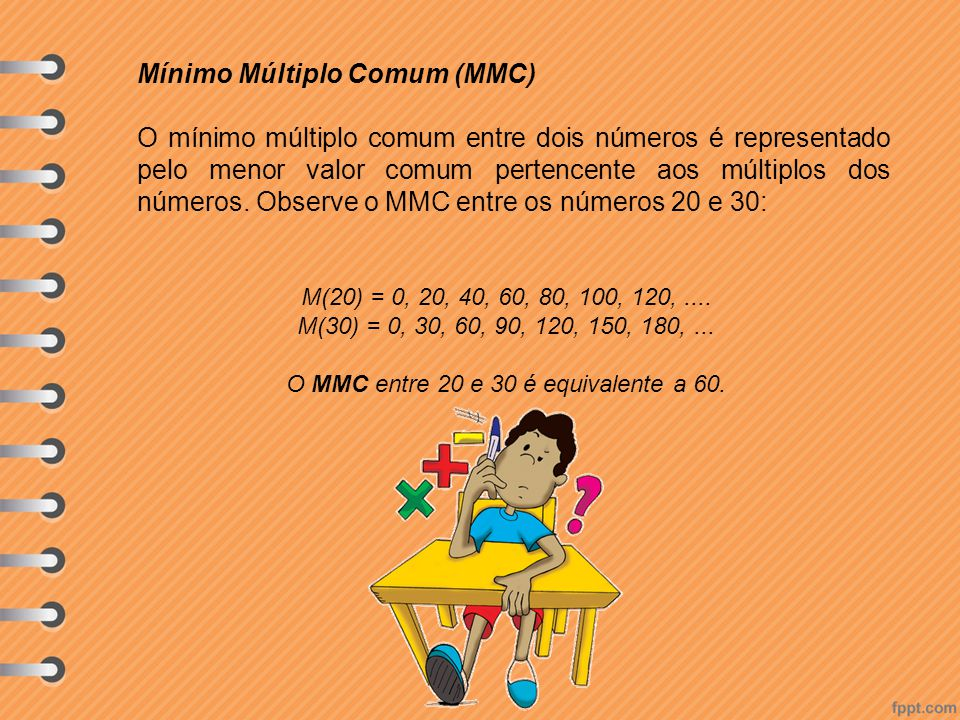 O MMC entre 20 e 30 é equivalente a 60.