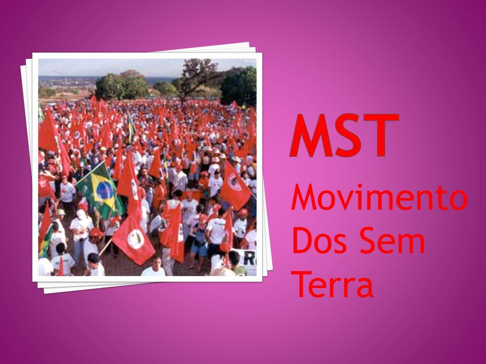 MST Movimento Dos Sem Terra