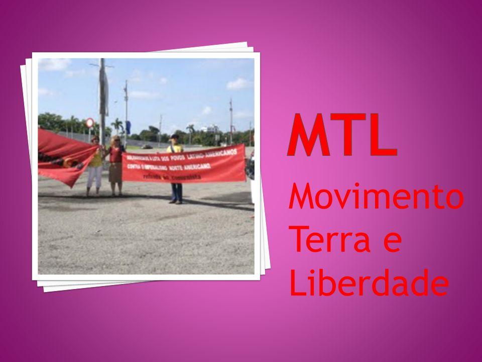 Mtl Movimento Terra e Liberdade