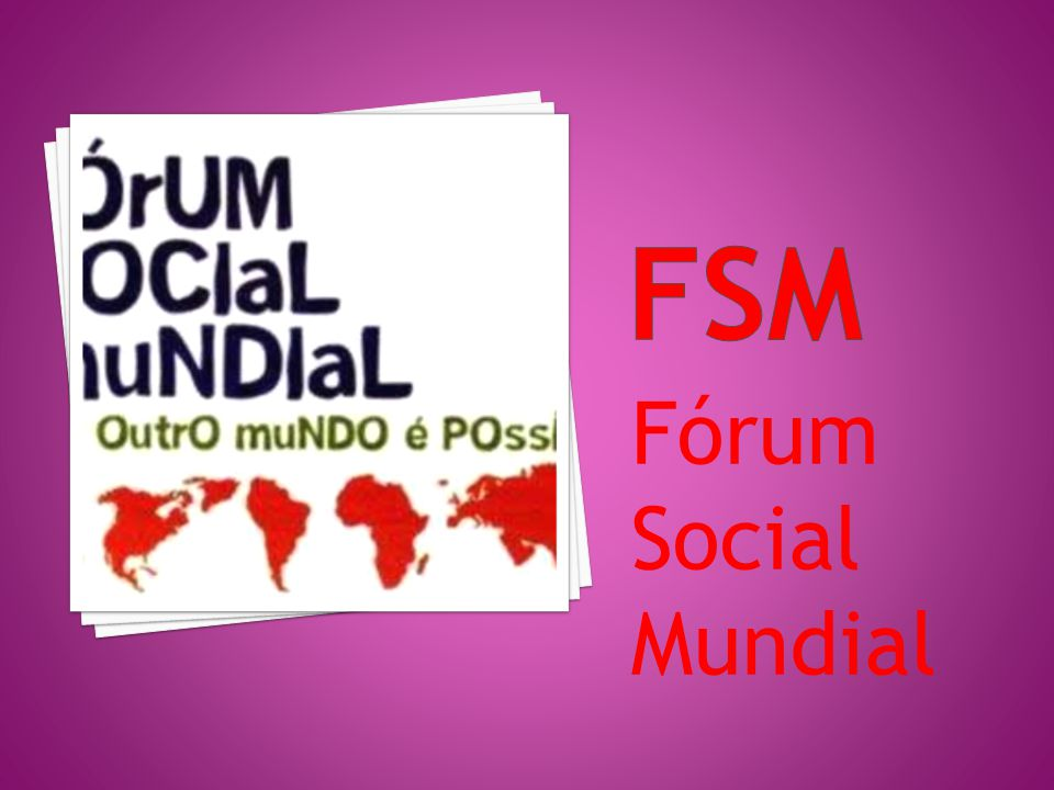 Fsm Fórum Social Mundial