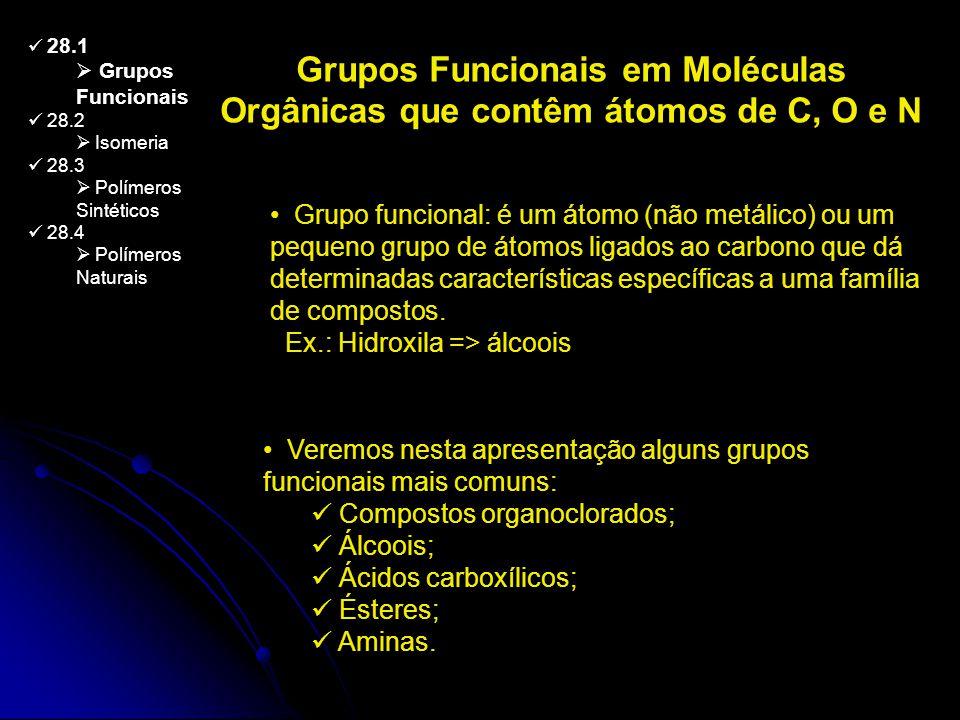 Grupos Funcionais em Moléculas Orgânicas que contêm átomos de C, O e N