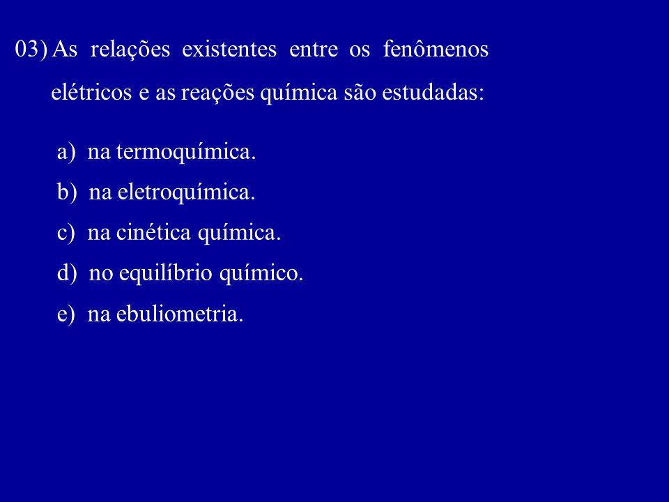 03) As relações existentes entre os fenômenos