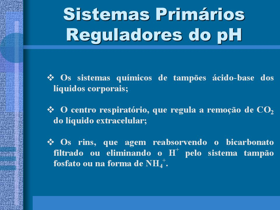 Sistemas Primários Reguladores do pH