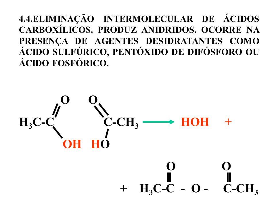 H3C-C C-CH3 HOH + + H3C-C - O - C-CH3