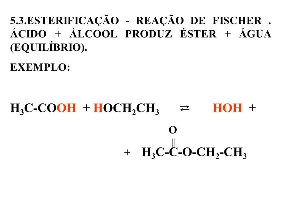 5. 3. ESTERIFICAÇÃO - REAÇÃO DE FISCHER