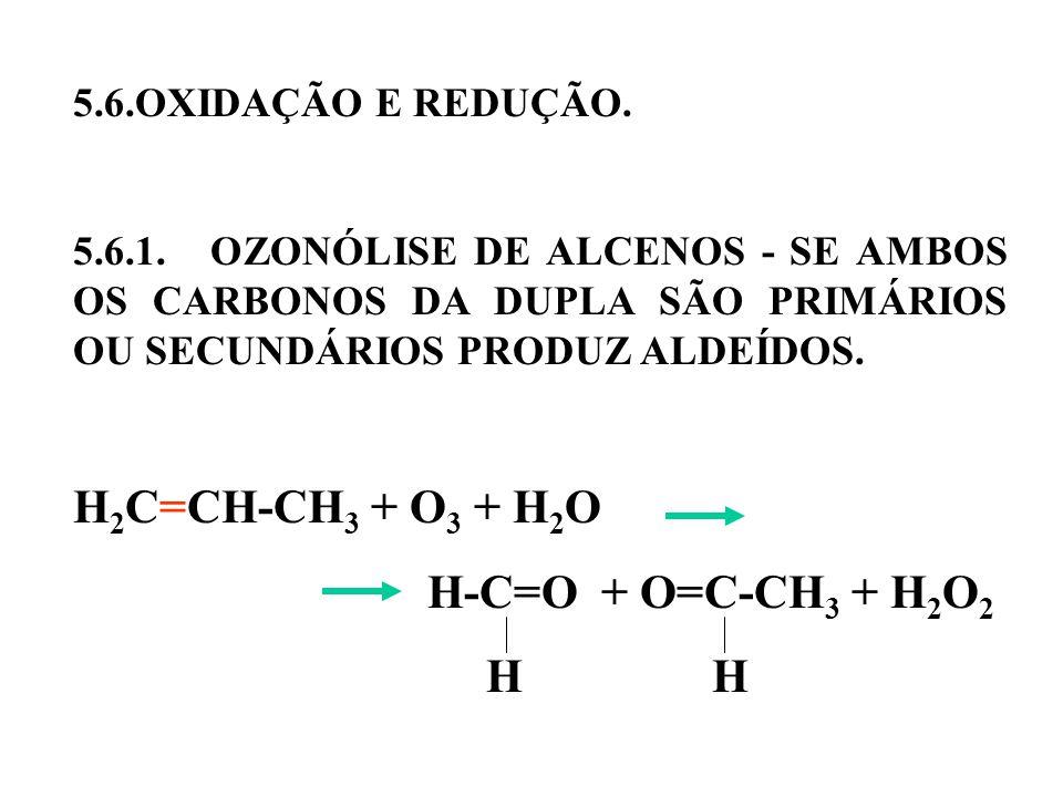 H2C=CH-CH3 + O3 + H2O H-C=O + O=C-CH3 + H2O2 H H
