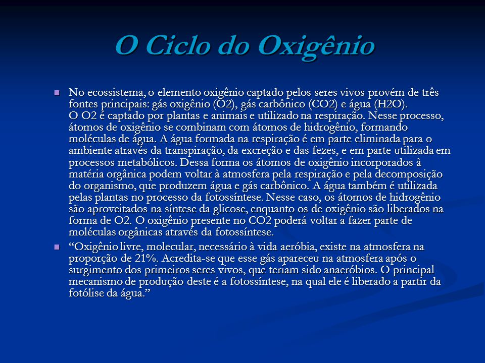 O Ciclo do Oxigênio