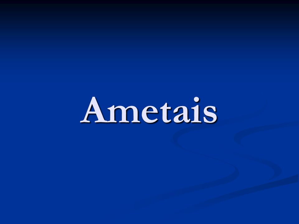 Ametais