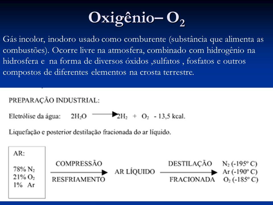 Oxigênio– O2