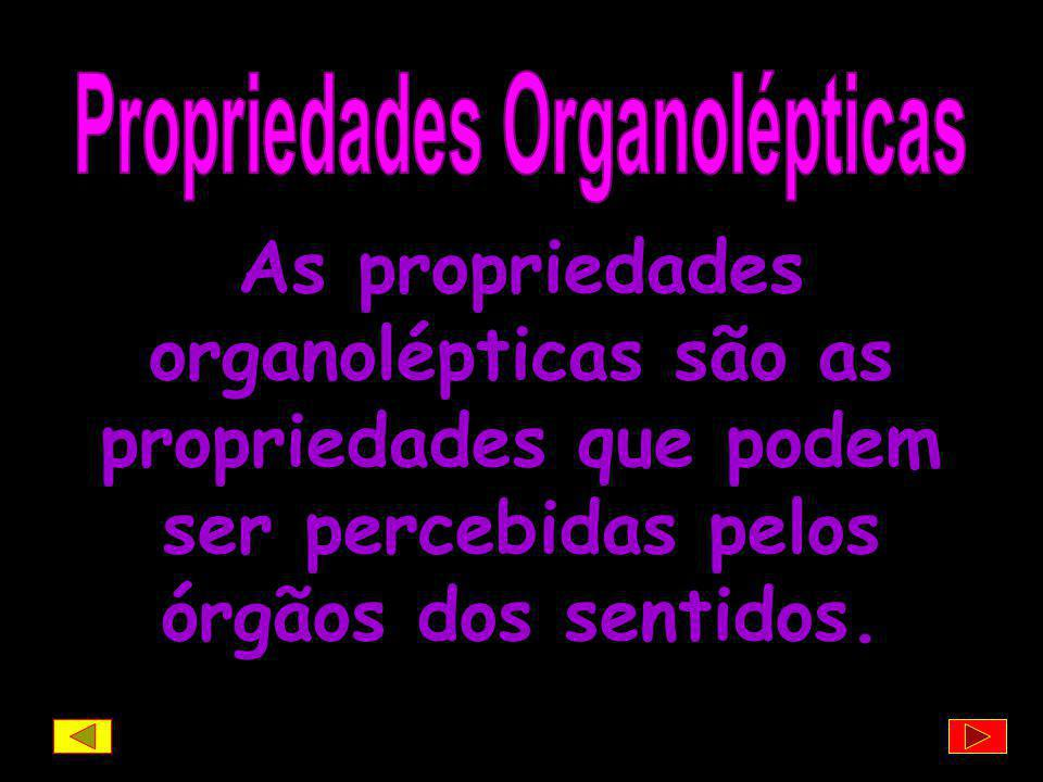 Propriedades Organolépticas