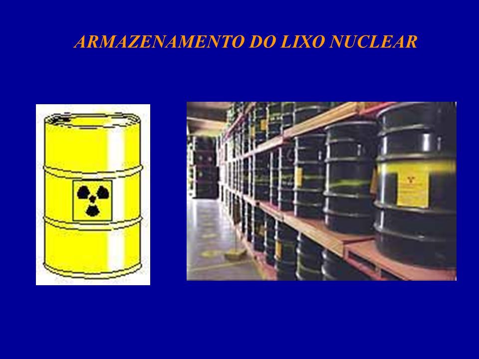 ARMAZENAMENTO DO LIXO NUCLEAR