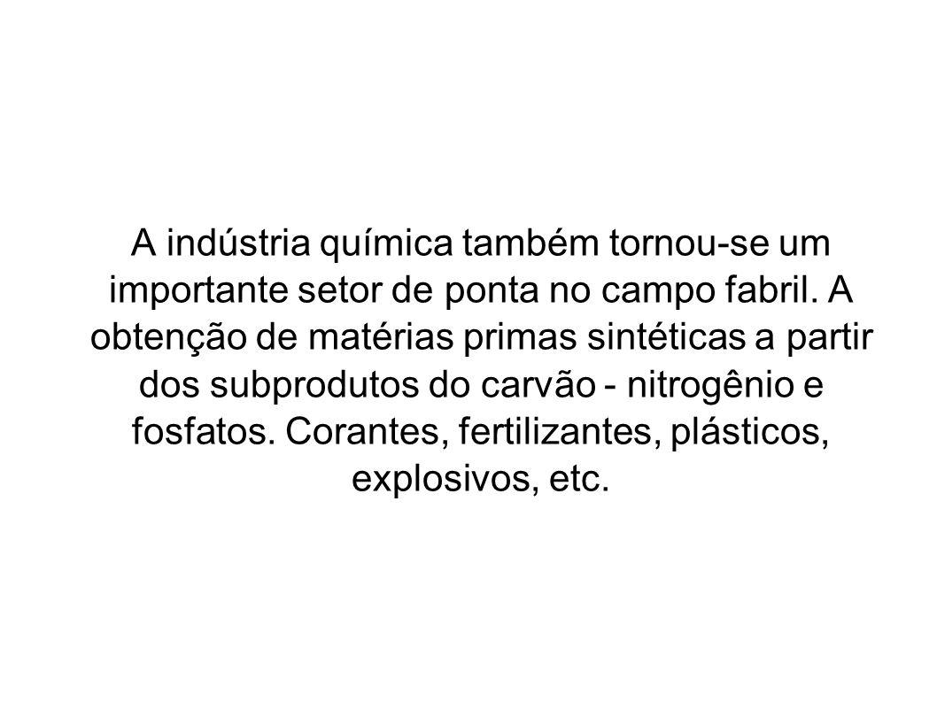 A indústria química também tornou-se um importante setor de ponta no campo fabril.