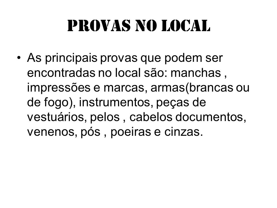 Provas no local
