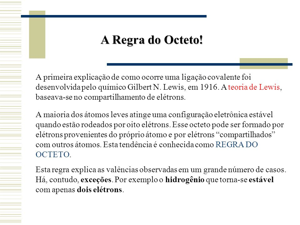 A Regra do Octeto!