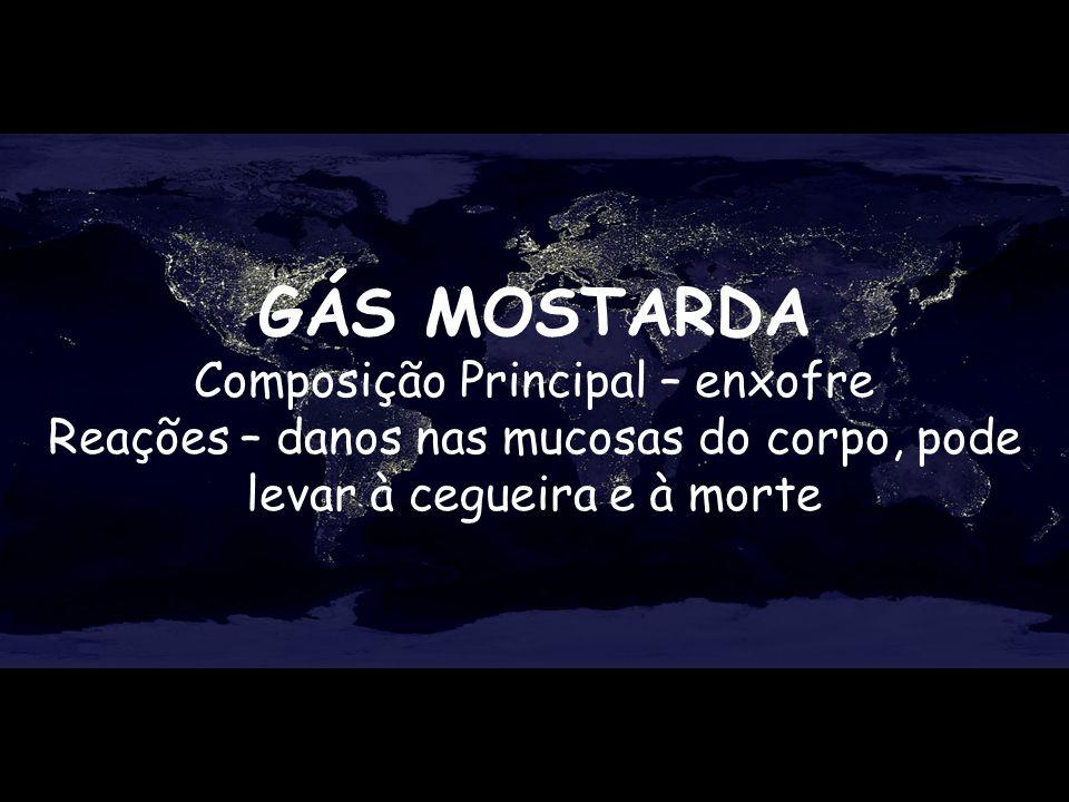 GÁS MOSTARDA Composição Principal – enxofre
