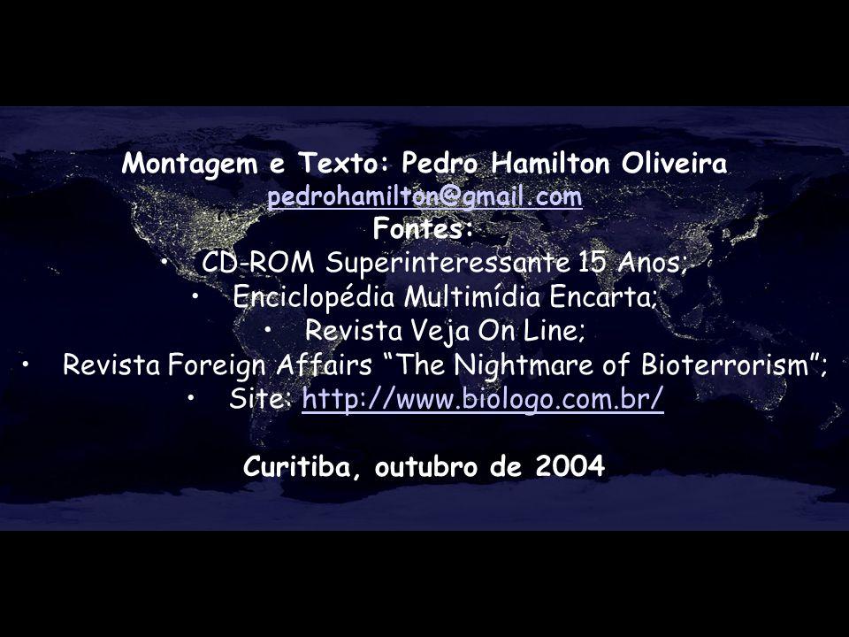 Montagem e Texto: Pedro Hamilton Oliveira