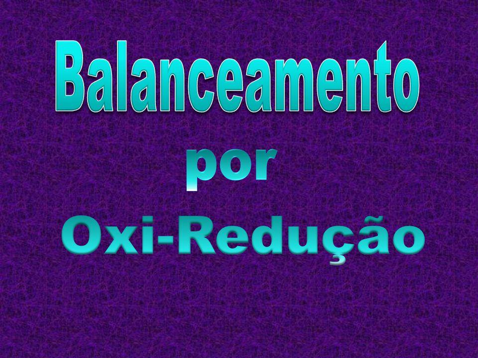 Balanceamento por Oxi-Redução