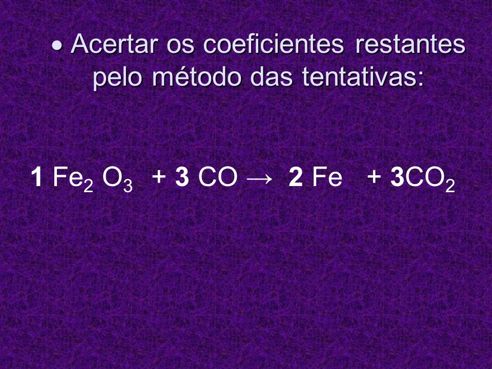  Acertar os coeficientes restantes pelo método das tentativas:
