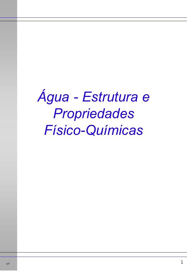 Água - Estrutura e Propriedades Físico-Químicas