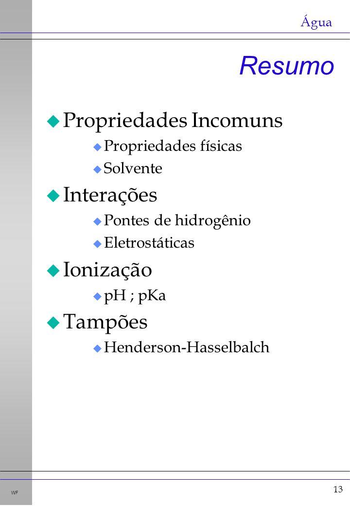 Resumo Propriedades Incomuns Interações Ionização Tampões