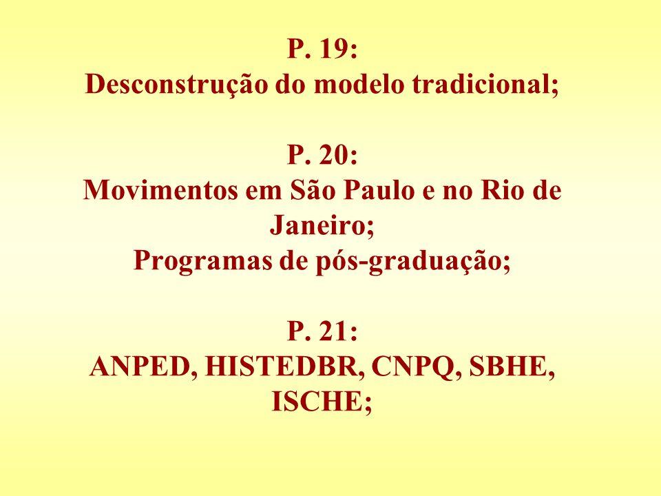 P. 19: Desconstrução do modelo tradicional; P