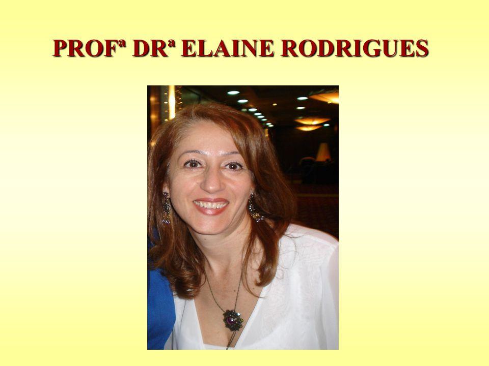 PROFª DRª ELAINE RODRIGUES