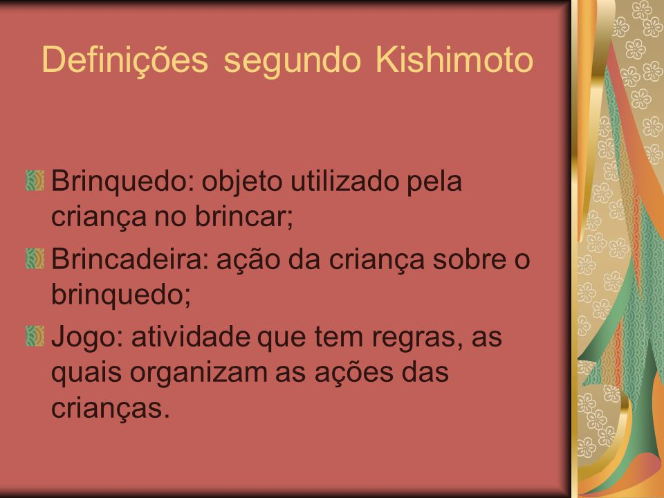 Definições segundo Kishimoto