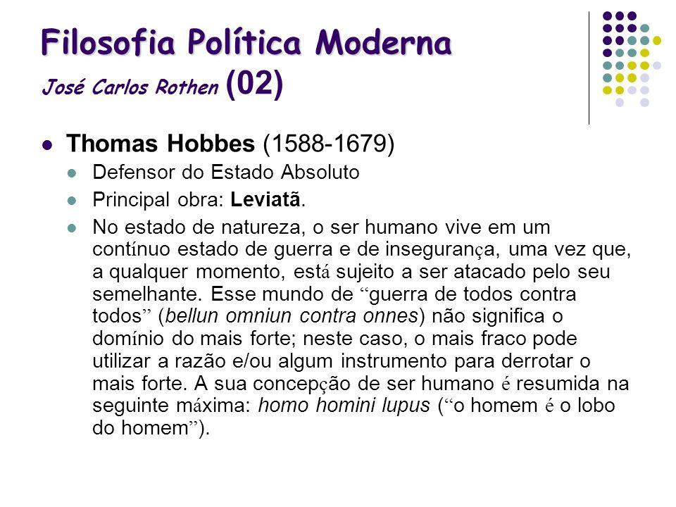 Filosofia Política Moderna José Carlos Rothen (02)