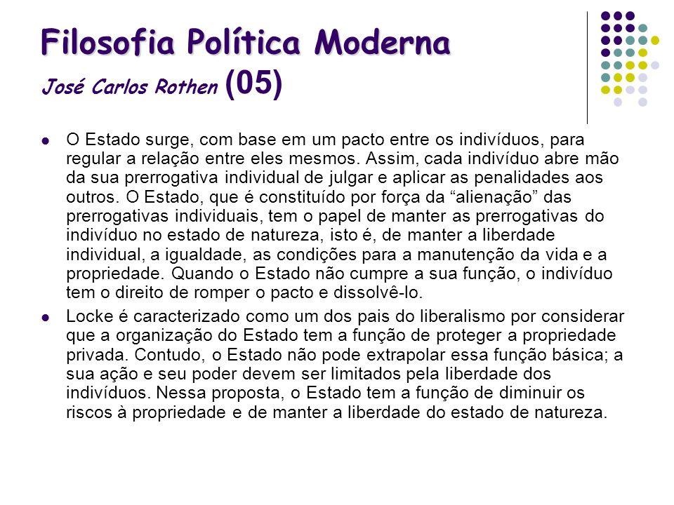 Filosofia Política Moderna José Carlos Rothen (05)