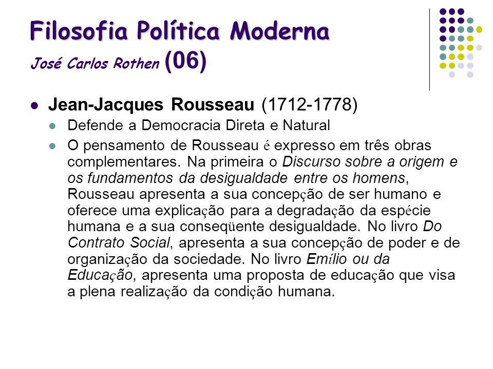 Filosofia Política Moderna José Carlos Rothen (06)