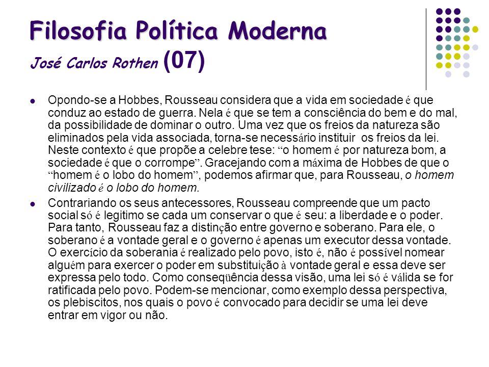 Filosofia Política Moderna José Carlos Rothen (07)