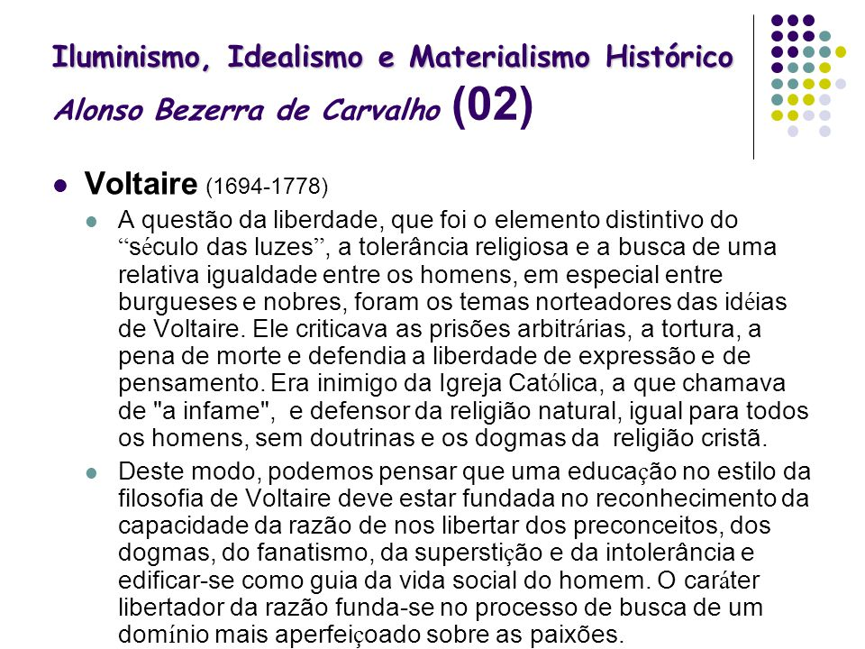 Iluminismo, Idealismo e Materialismo Histórico Alonso Bezerra de Carvalho (02)