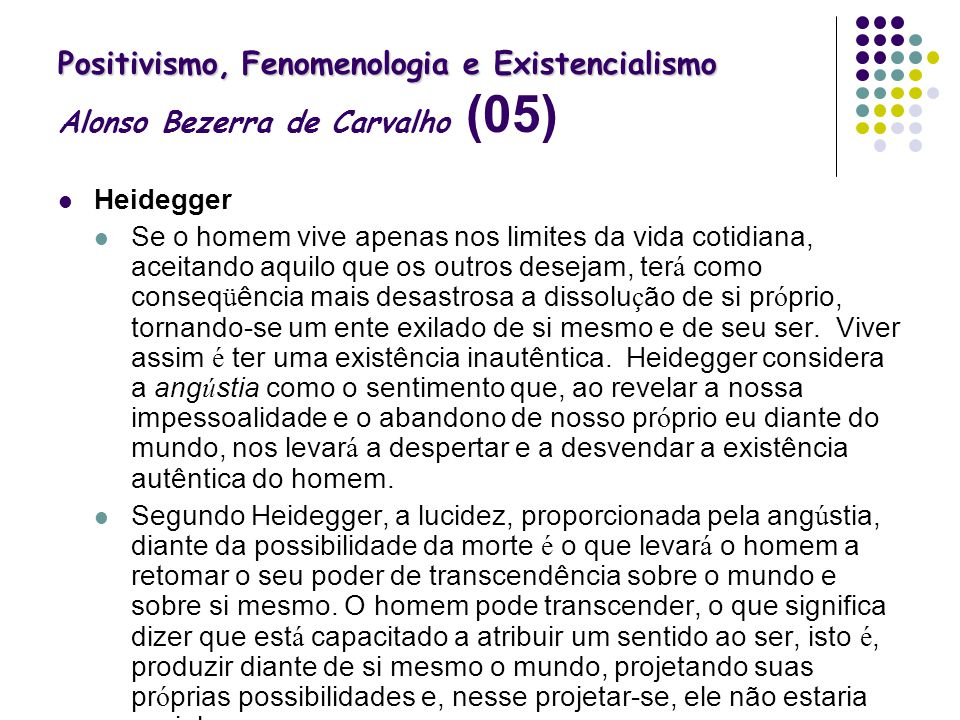 Positivismo, Fenomenologia e Existencialismo Alonso Bezerra de Carvalho (05)