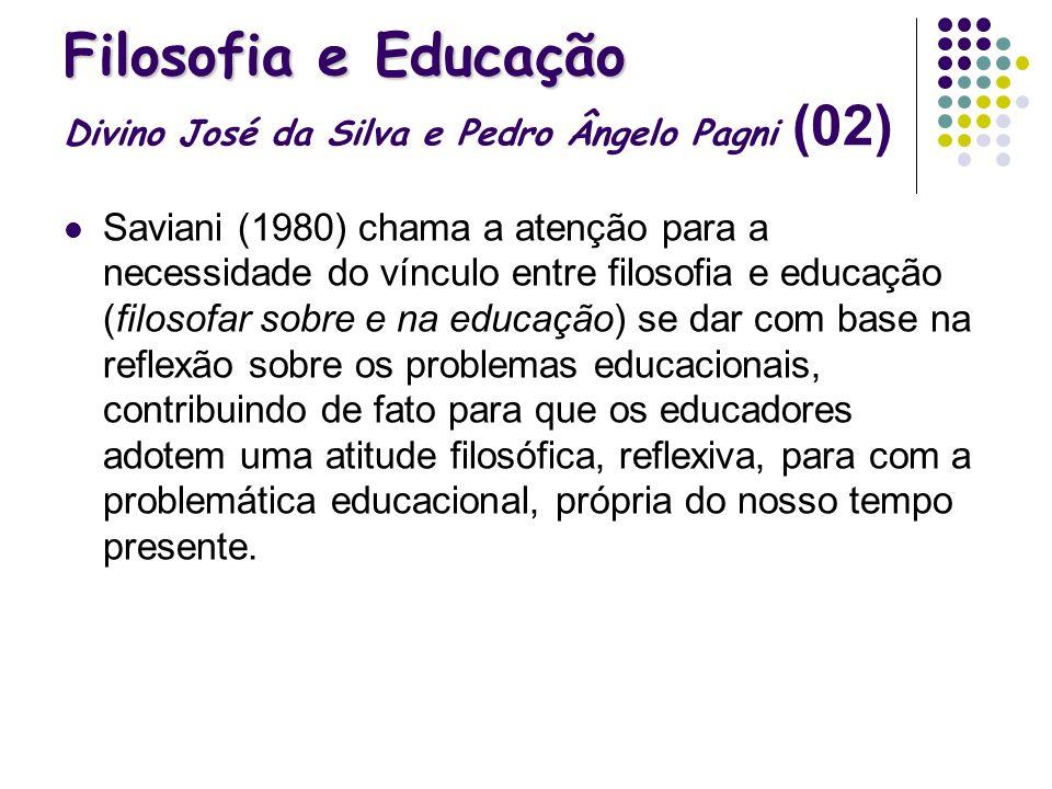 Filosofia e Educação Divino José da Silva e Pedro Ângelo Pagni (02)